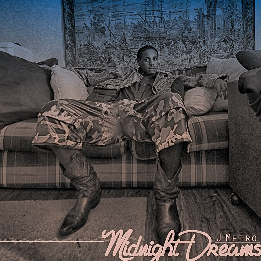 J METRO RELEASES NEW SINGLE MIDNIGHT DREAMS